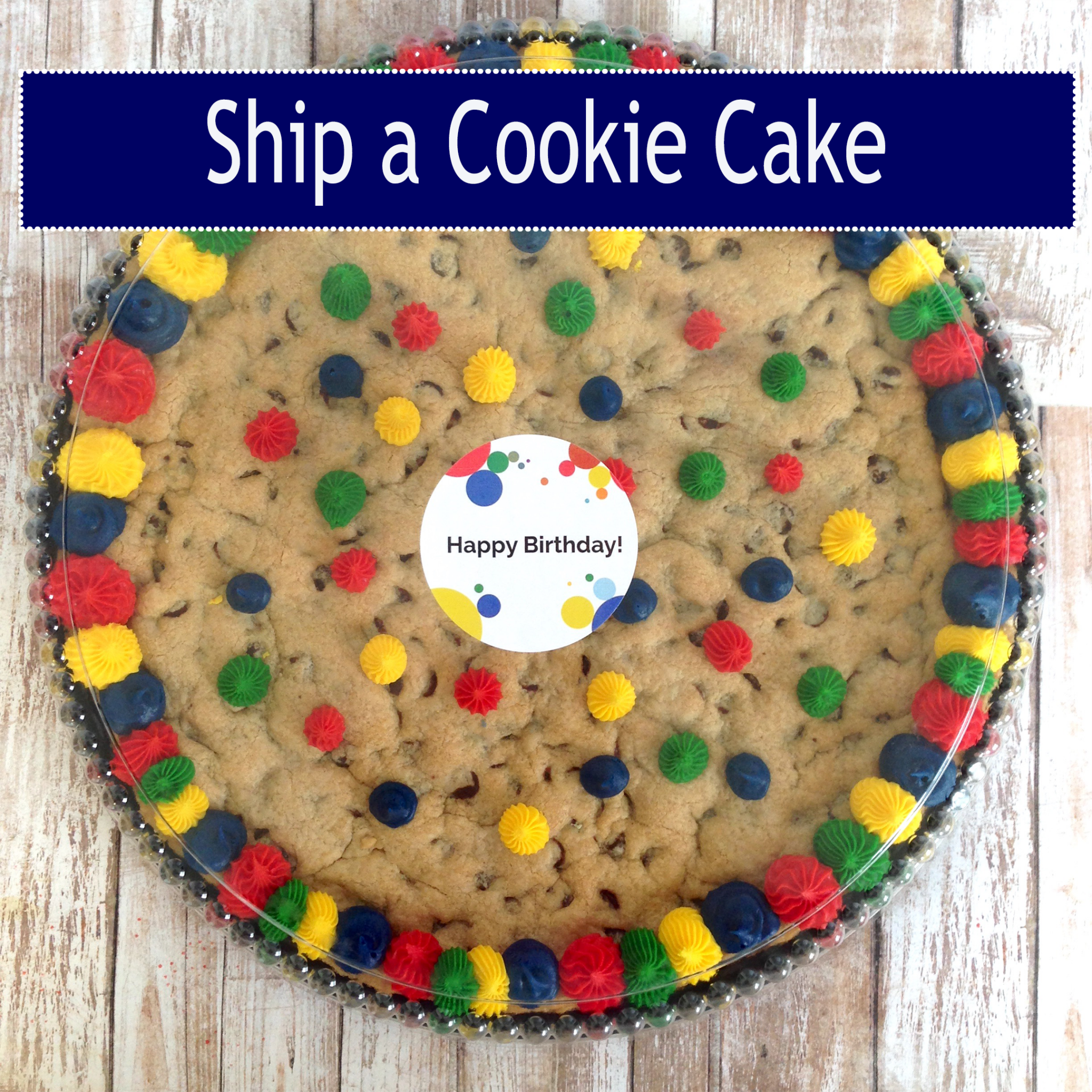 Best Cookie Cakes Shipped